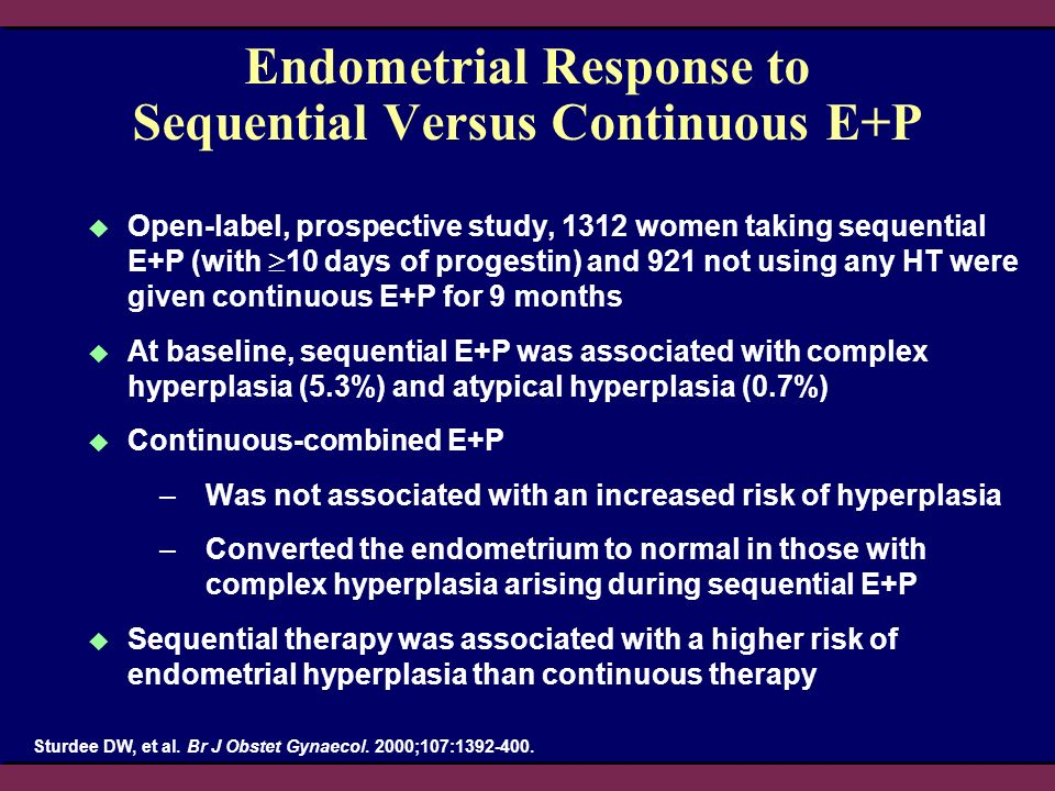 Endometrial Response to Sequential Versus Continuous E+P