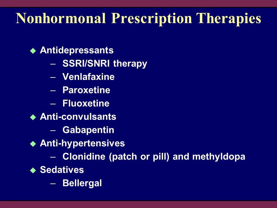 Nonhormonal Prescription Therapies