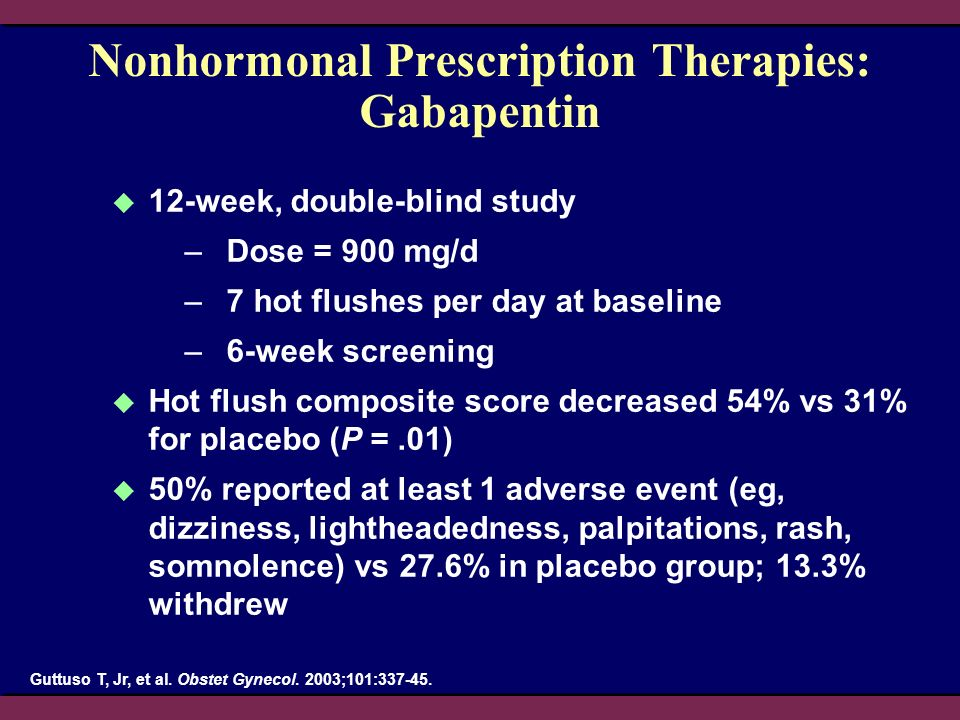 Nonhormonal Prescription Therapies: Gabapentin
