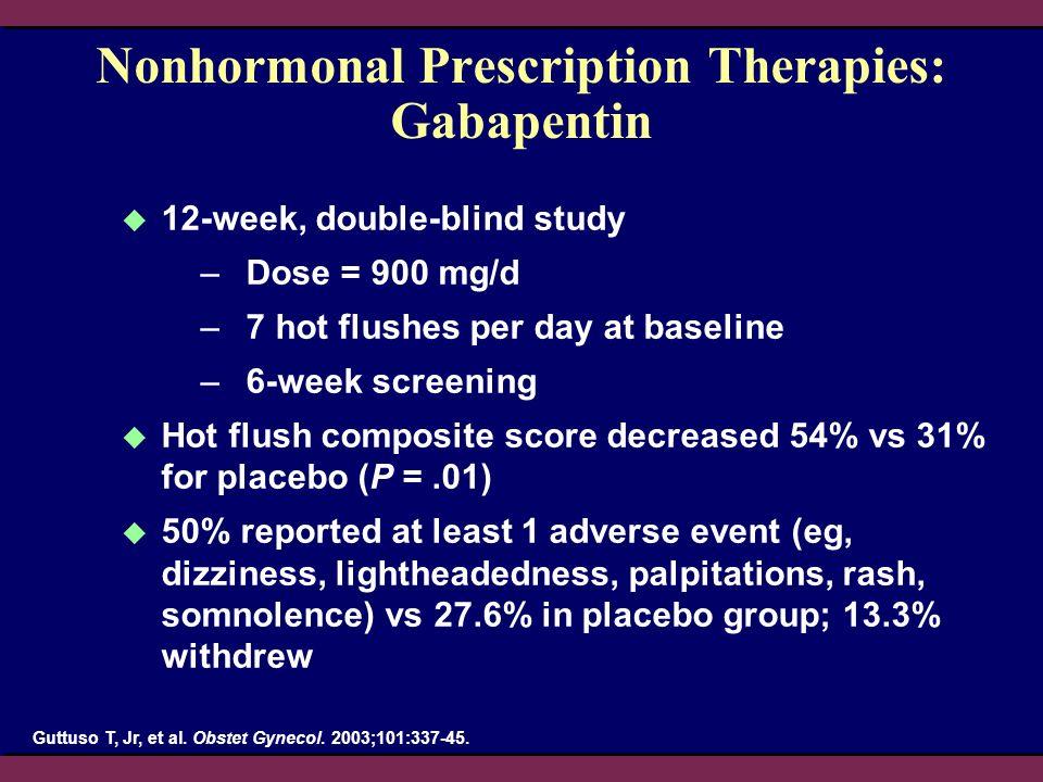 Nonhormonal Prescription Therapies: Gabapentin