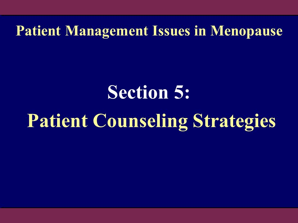 Section 5: Patient Counseling Strategies