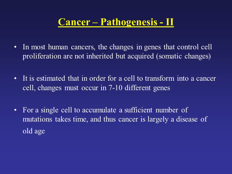 Cancer – Pathogenesis - II