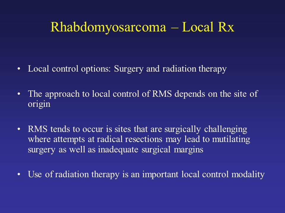 Rhabdomyosarcoma – Local Rx