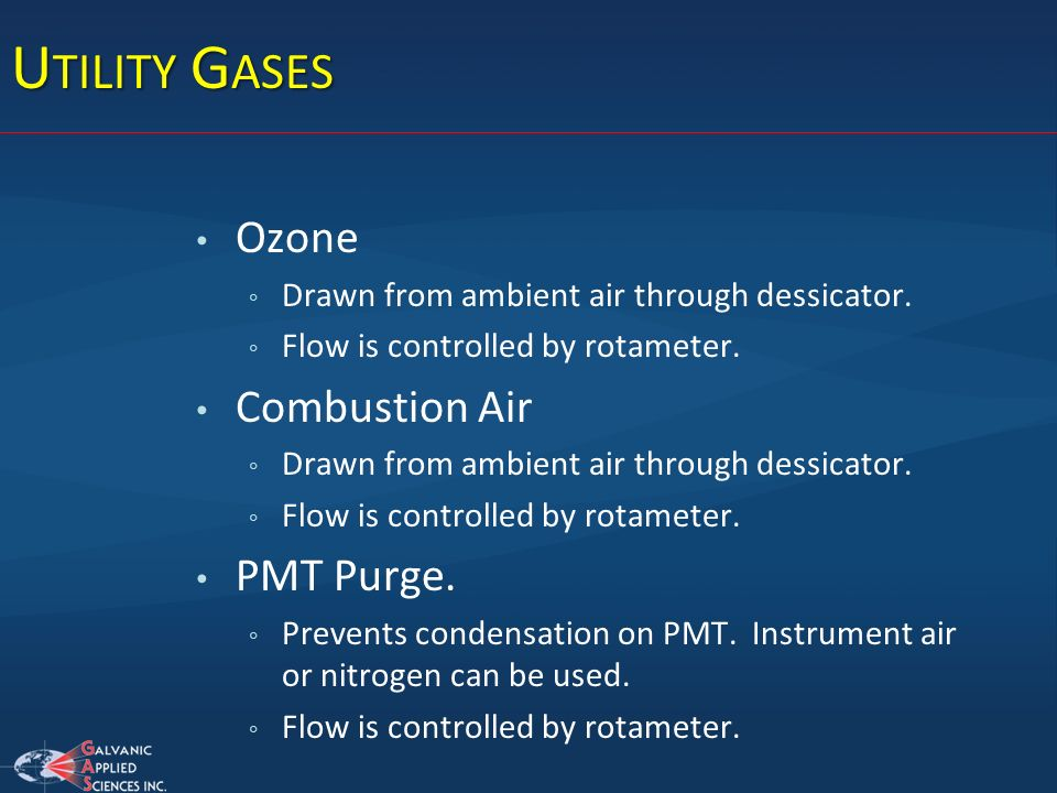 Utility Gases Ozone Combustion Air PMT Purge.