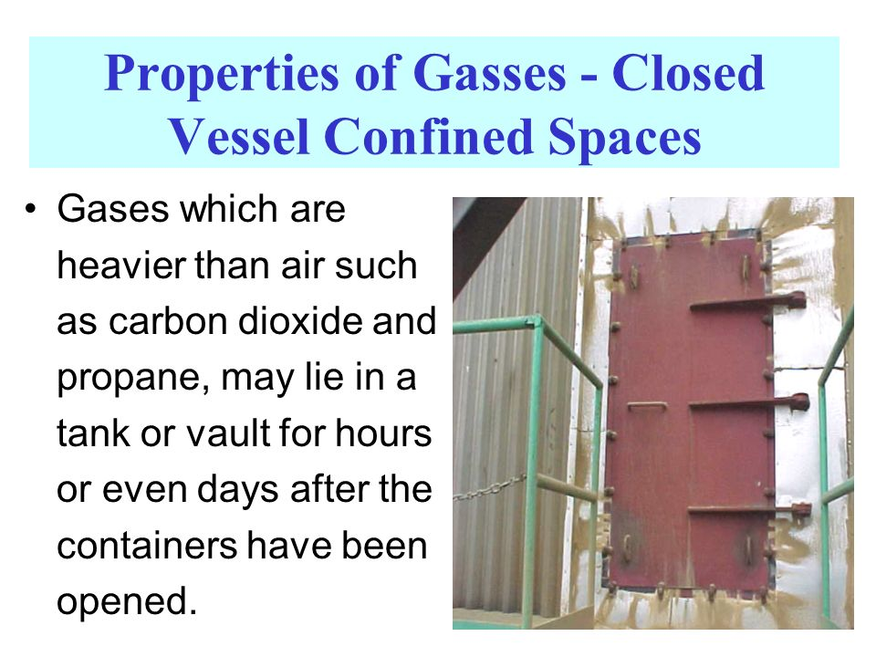 Properties of Gasses - Closed Vessel Confined Spaces