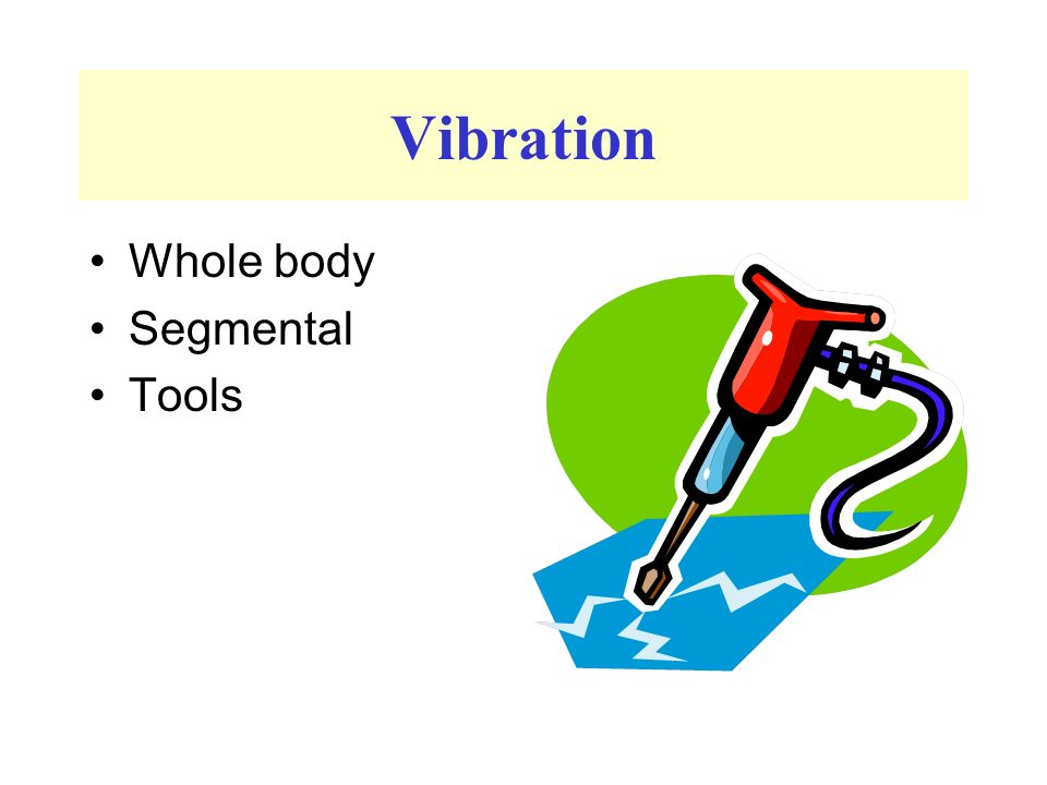 Vibration Whole body Segmental Tools