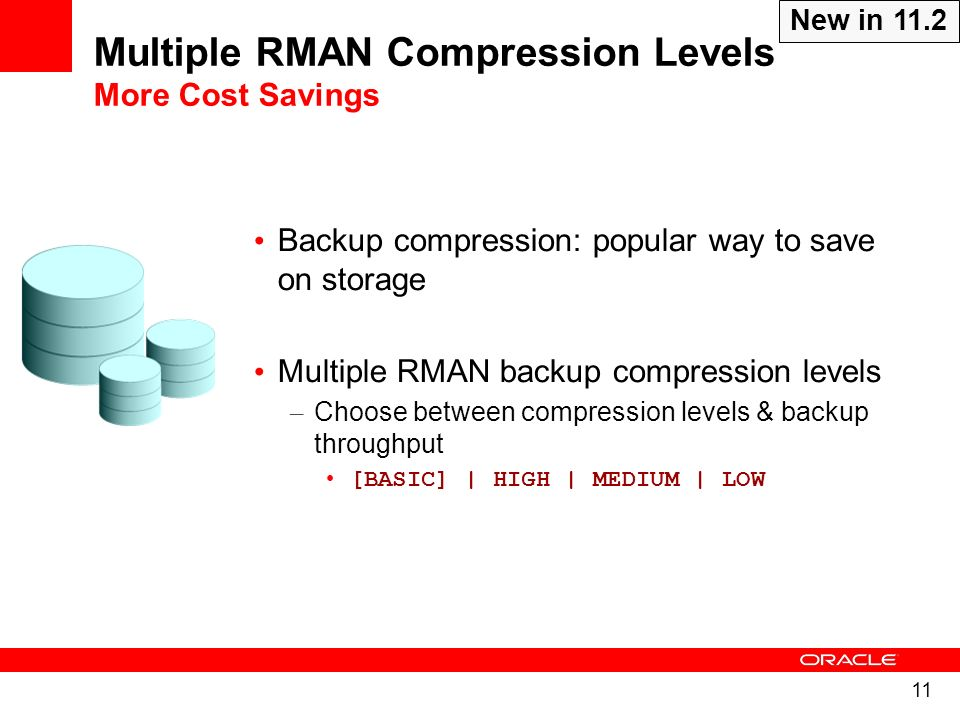 Multiple RMAN Compression Levels More Cost Savings