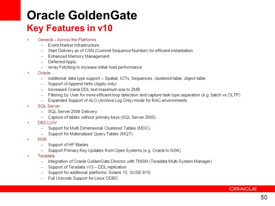 Oracle GoldenGate Key Features in v10