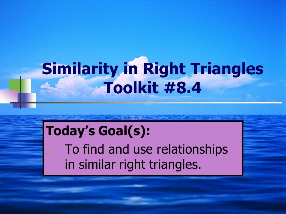 Similarity in Right Triangles Toolkit #8.4