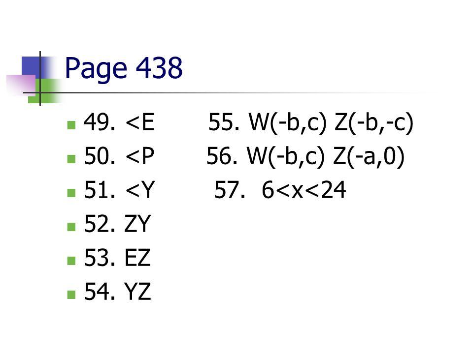 Page 438 49. <E 55. W(-b,c) Z(-b,-c) 50. <P 56. W(-b,c) Z(-a,0)