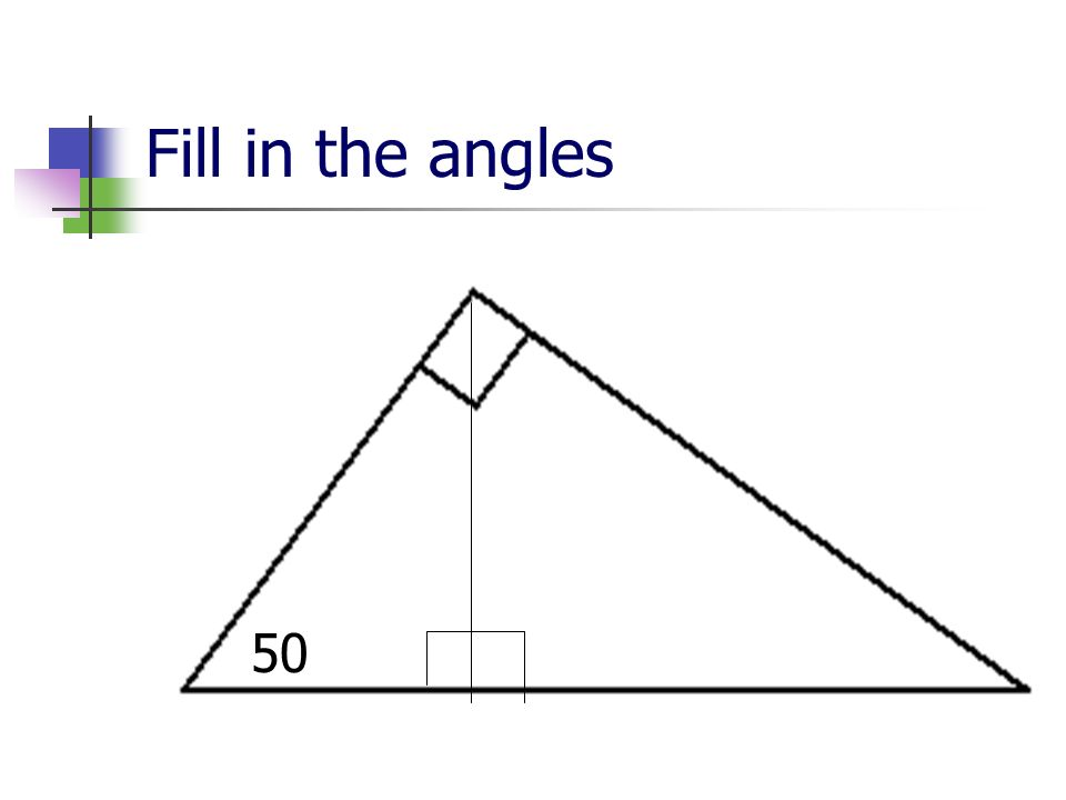 Fill in the angles 50