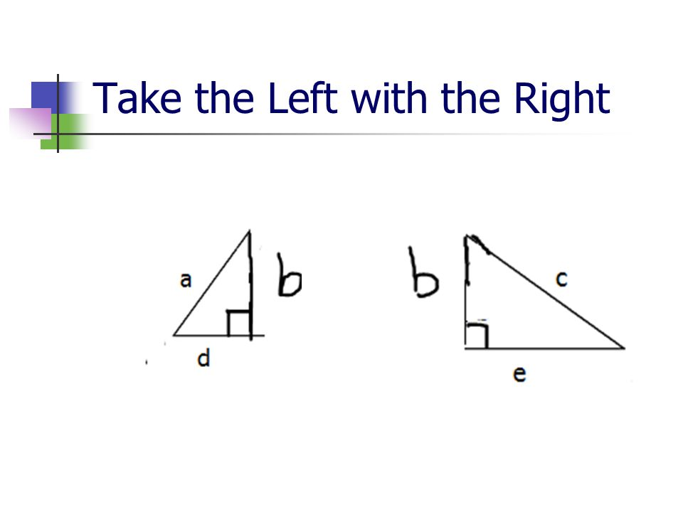 Take the Left with the Right