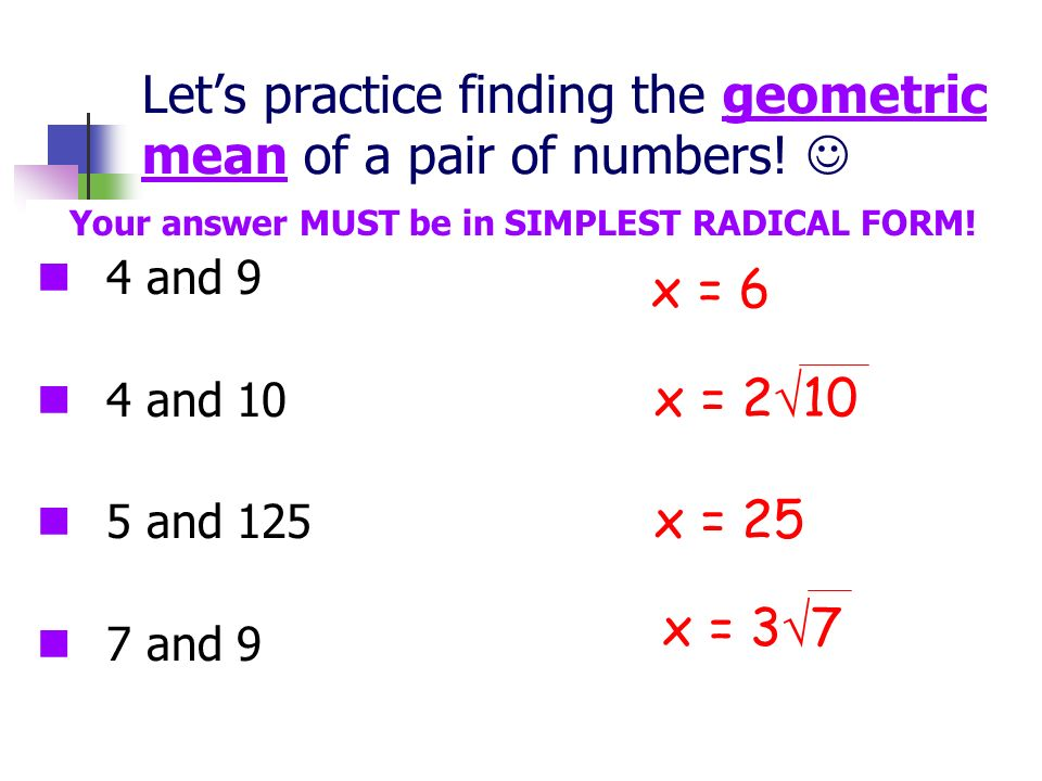 Let's practice finding the geometric mean of a pair of numbers! 
