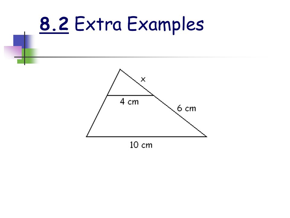 8.2 Extra Examples