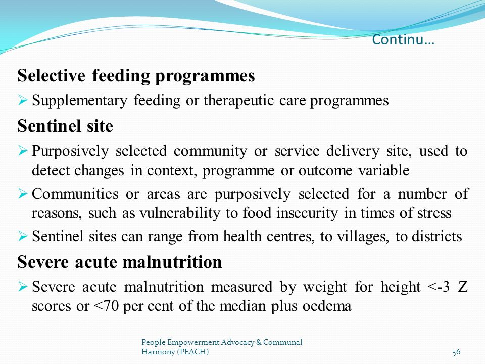 Selective feeding programmes Sentinel site