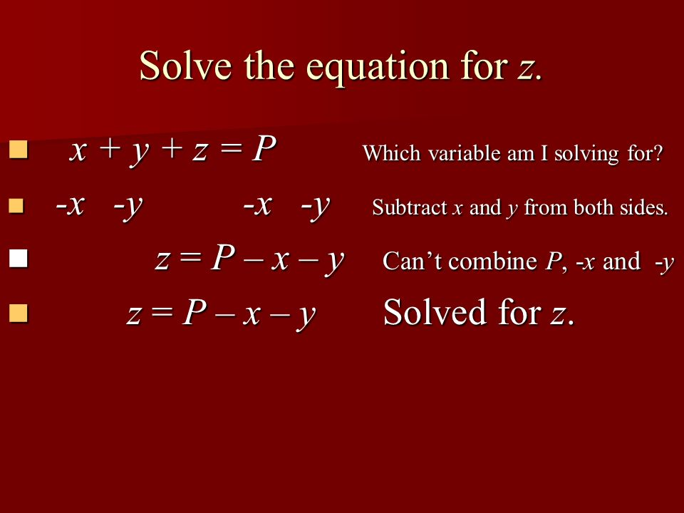 Solve the equation for z.