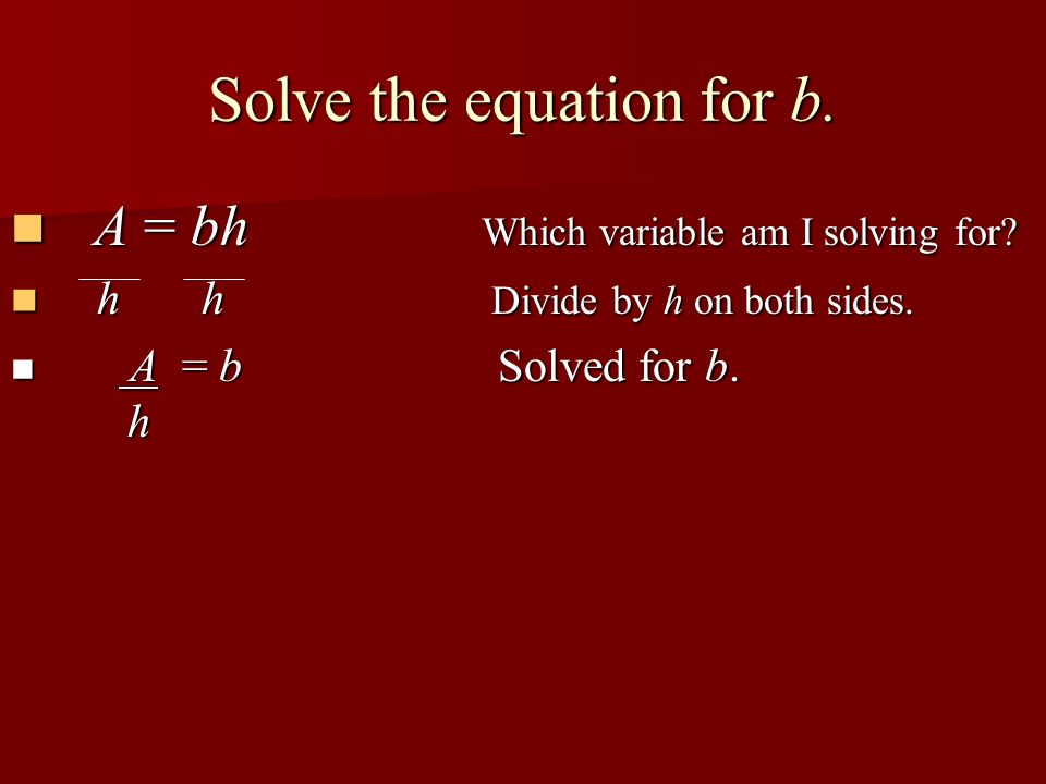 Solve the equation for b.