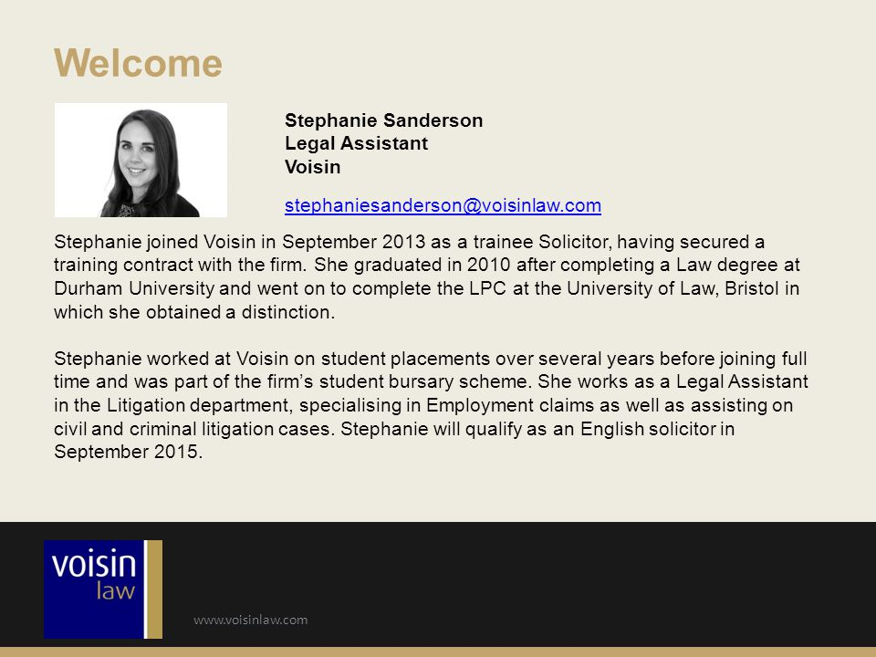 Welcome Stephanie Sanderson Legal Assistant Voisin