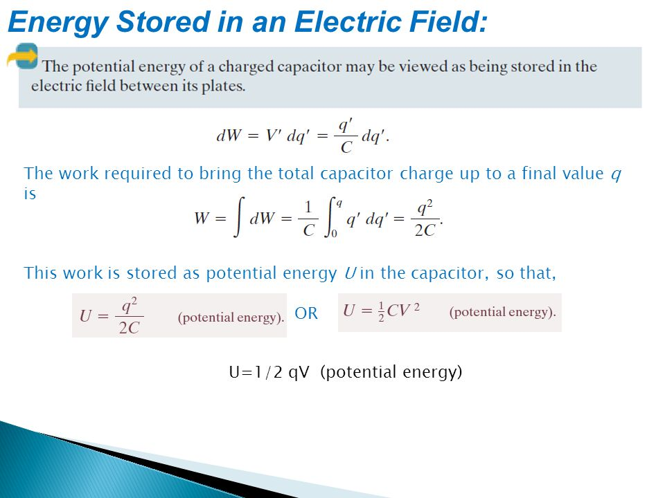 Energy Stored in an Electric Field: