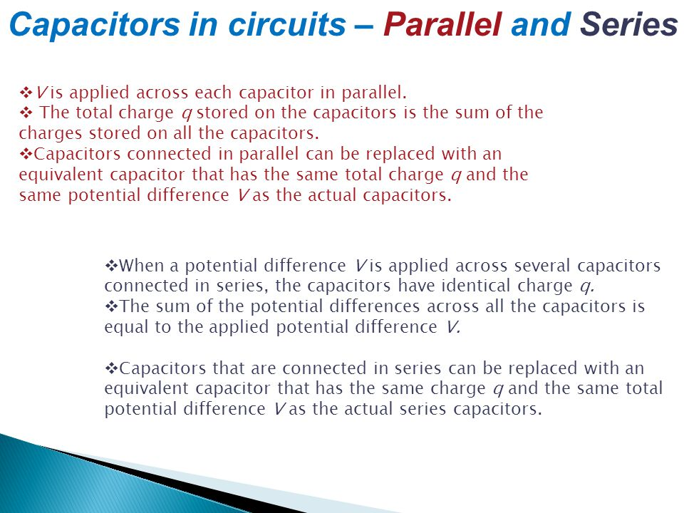 Capacitors in circuits – Parallel and Series