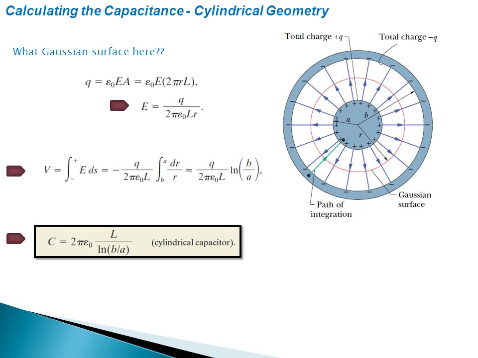 Calculating the Capacitance - Cylindrical Geometry