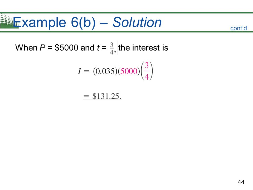 Example 6(b) – Solution cont'd When P = $5000 and t = the interest is