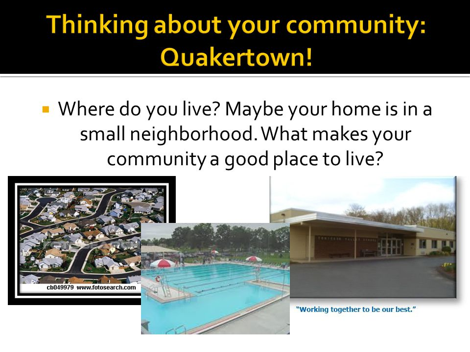 Thinking about your community: Quakertown!