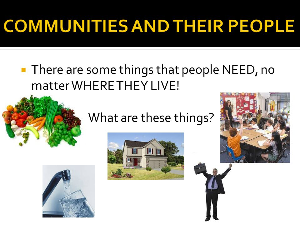 COMMUNITIES AND THEIR PEOPLE