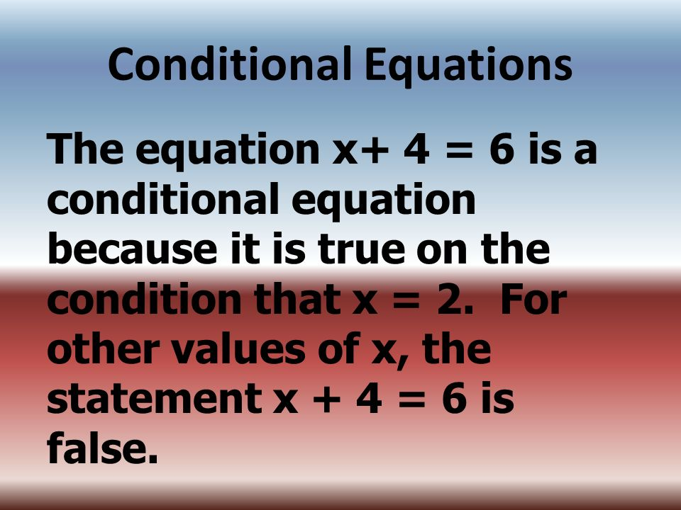 Conditional Equations