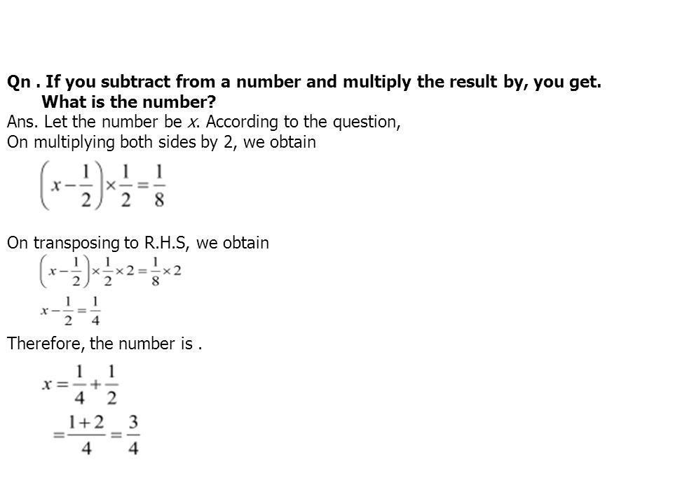 Qn . If you subtract from a number and multiply the result by, you get.