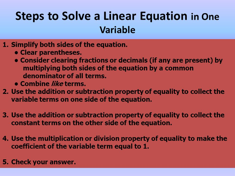 Steps to Solve a Linear Equation in One Variable