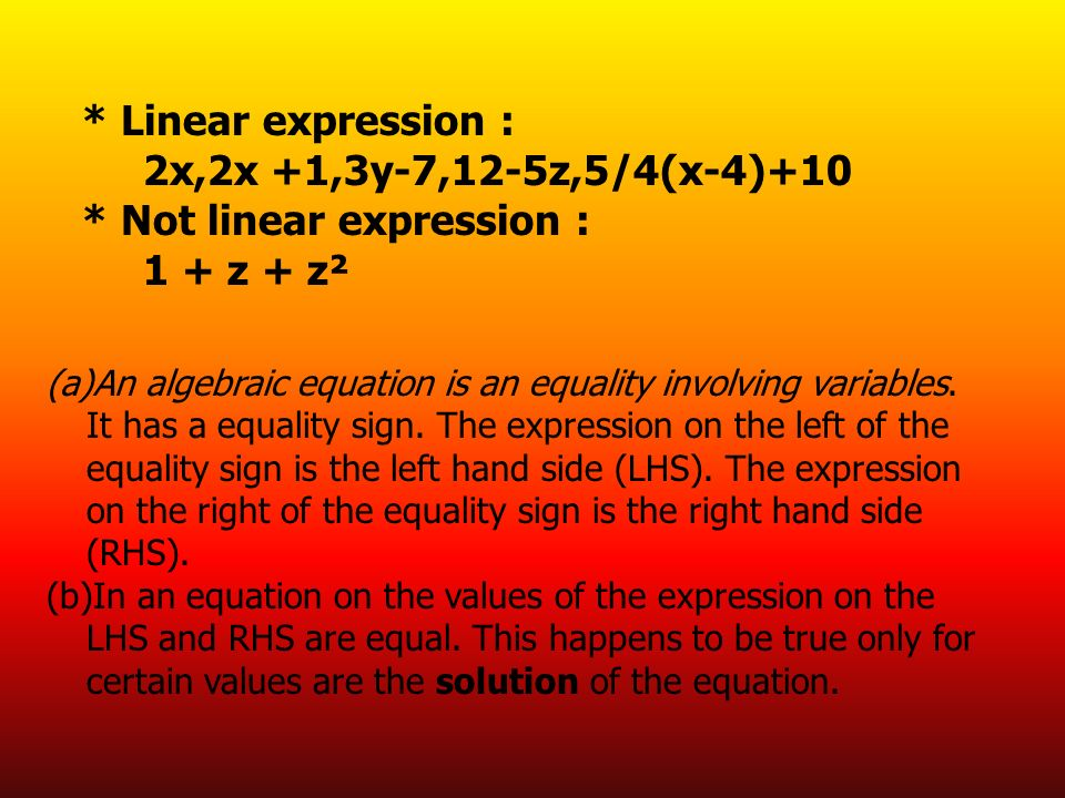 * Not linear expression : 1 + z + z²