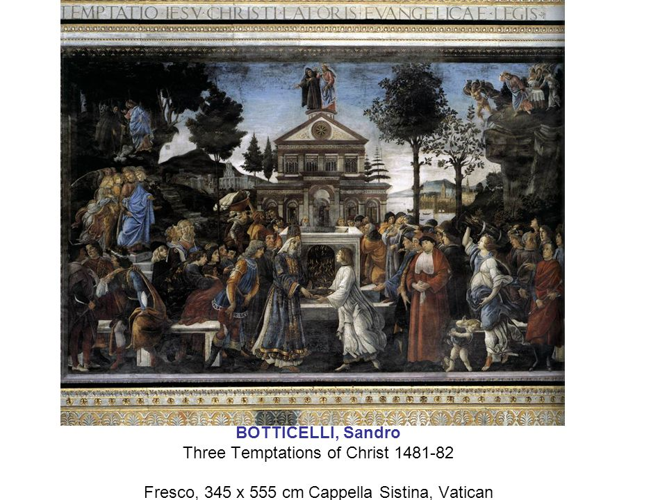 BOTTICELLI, Sandro Three Temptations of Christ 1481-82 Fresco, 345 x 555 cm Cappella Sistina, Vatican
