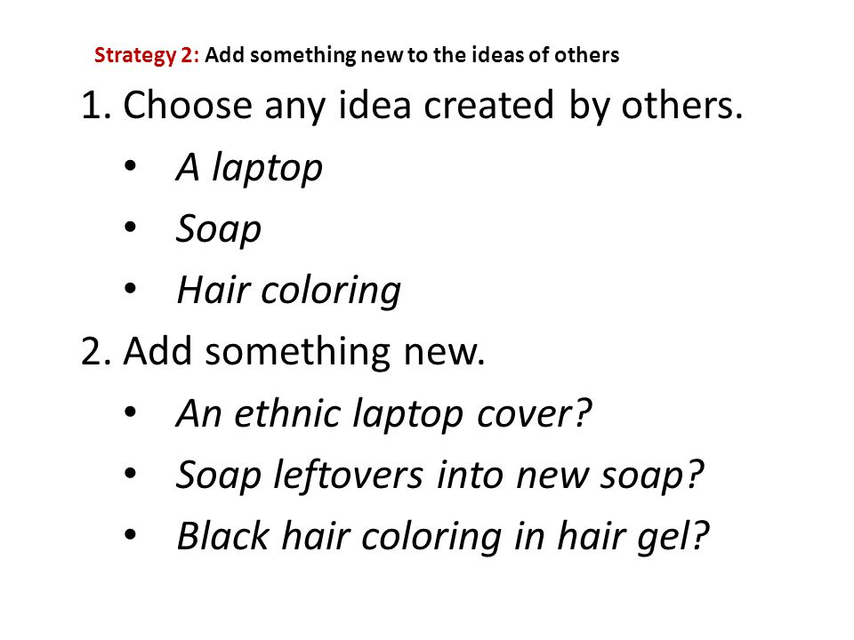 Choose any idea created by others. A laptop Soap Hair coloring