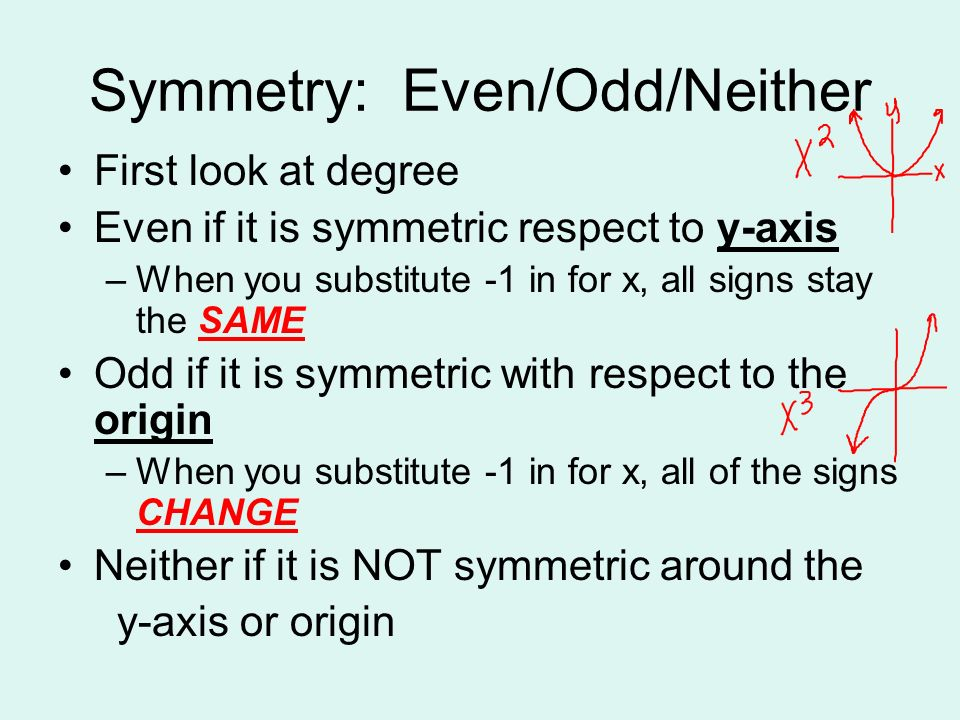 Symmetry: Even/Odd/Neither