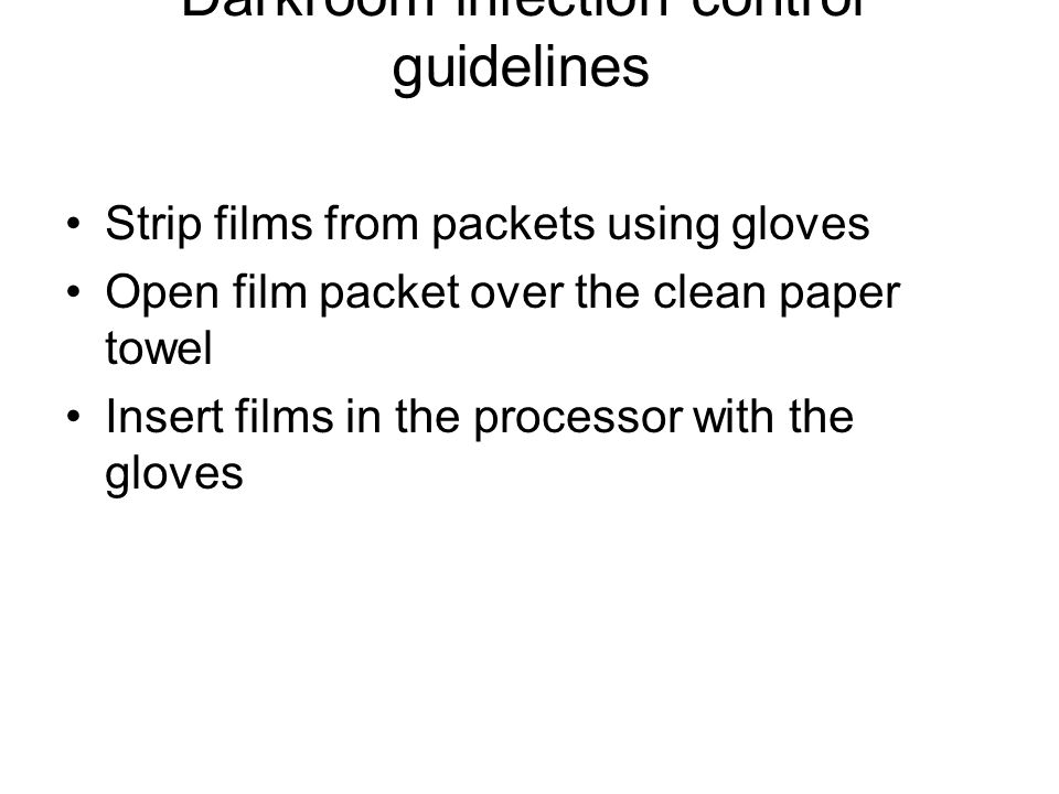 Darkroom infection control guidelines Darkroom infection control guidelines