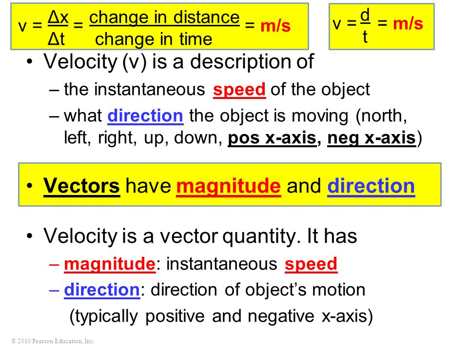 Velocity (v) is a description of