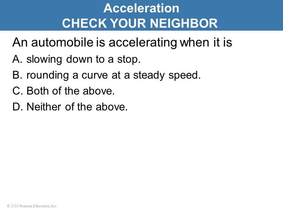Acceleration CHECK YOUR NEIGHBOR