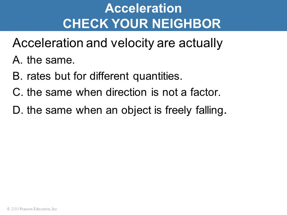 Acceleration CHECK YOUR NEIGHBOR
