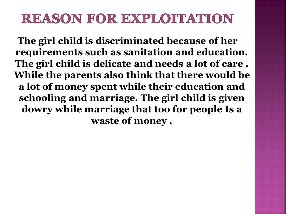 Reason For Exploitation