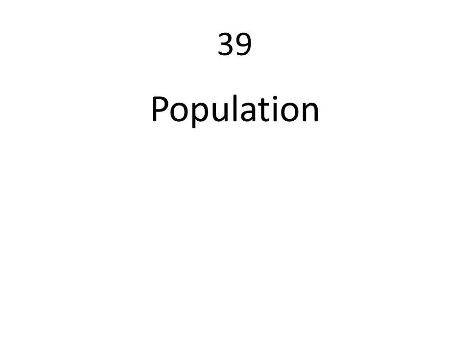 39 Population