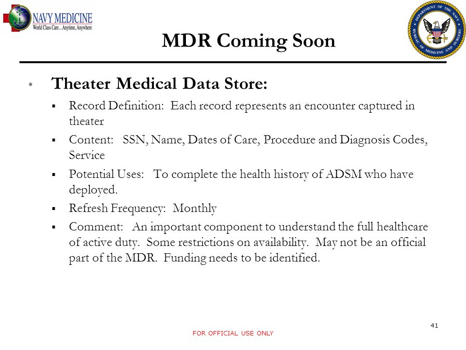 MDR Coming Soon Theater Medical Data Store: