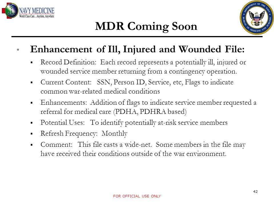 MDR Coming Soon Enhancement of Ill, Injured and Wounded File: