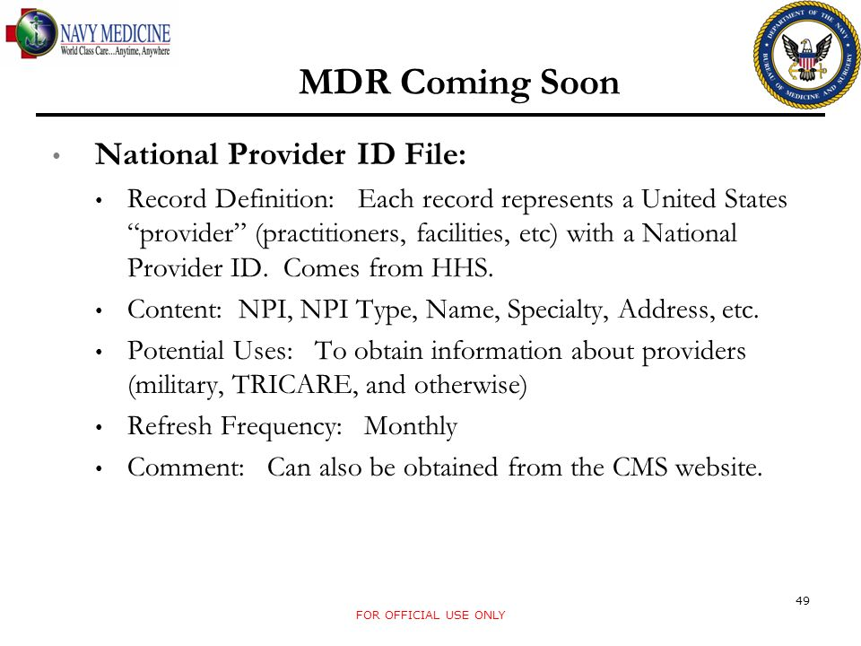 MDR Coming Soon National Provider ID File: