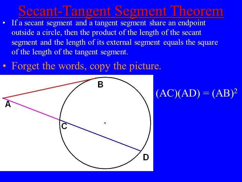 Secant-Tangent Segment Theorem