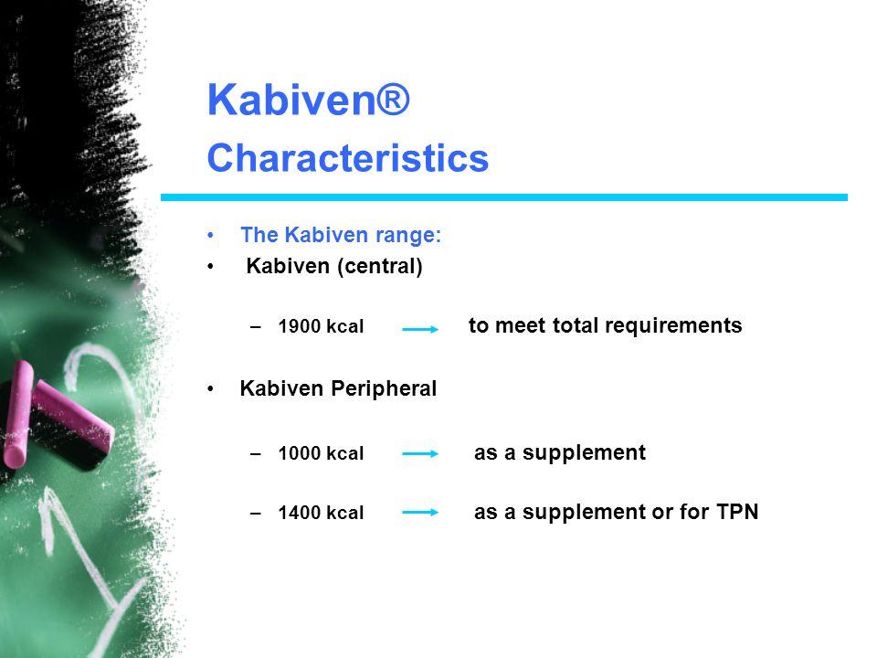 Kabiven® Characteristics The Kabiven range: Kabiven (central)