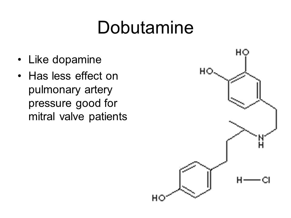 Dobutamine Like dopamine