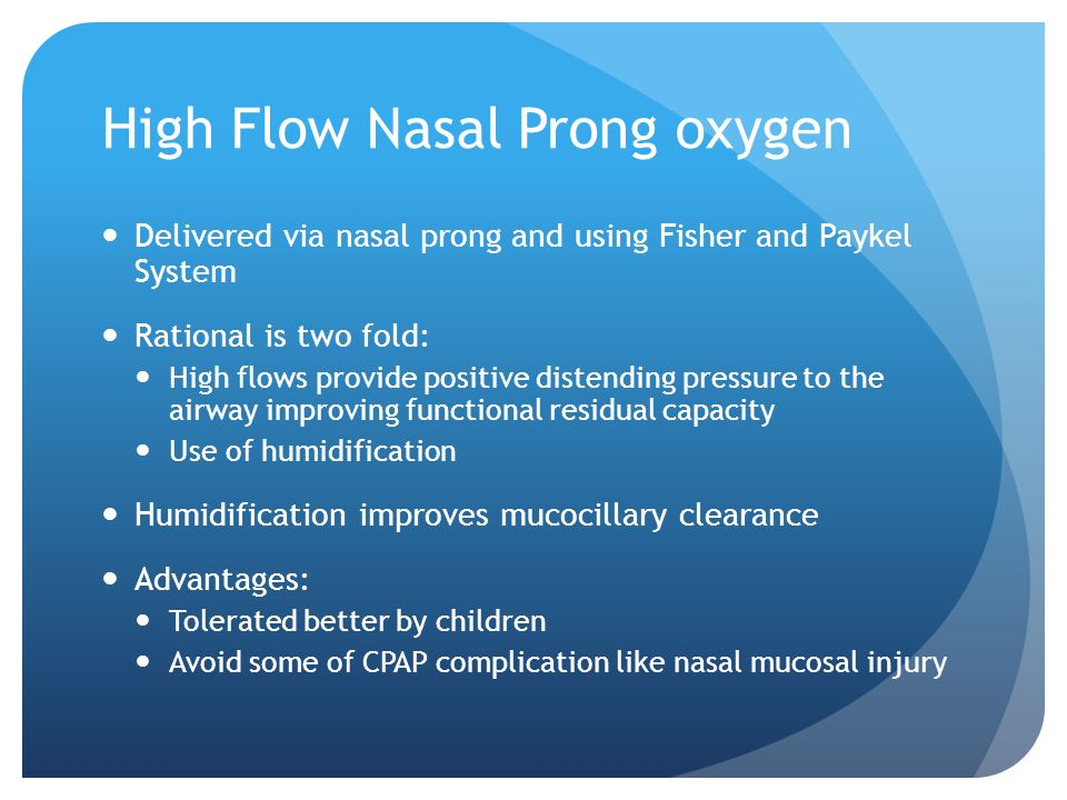 High Flow Nasal Prong oxygen