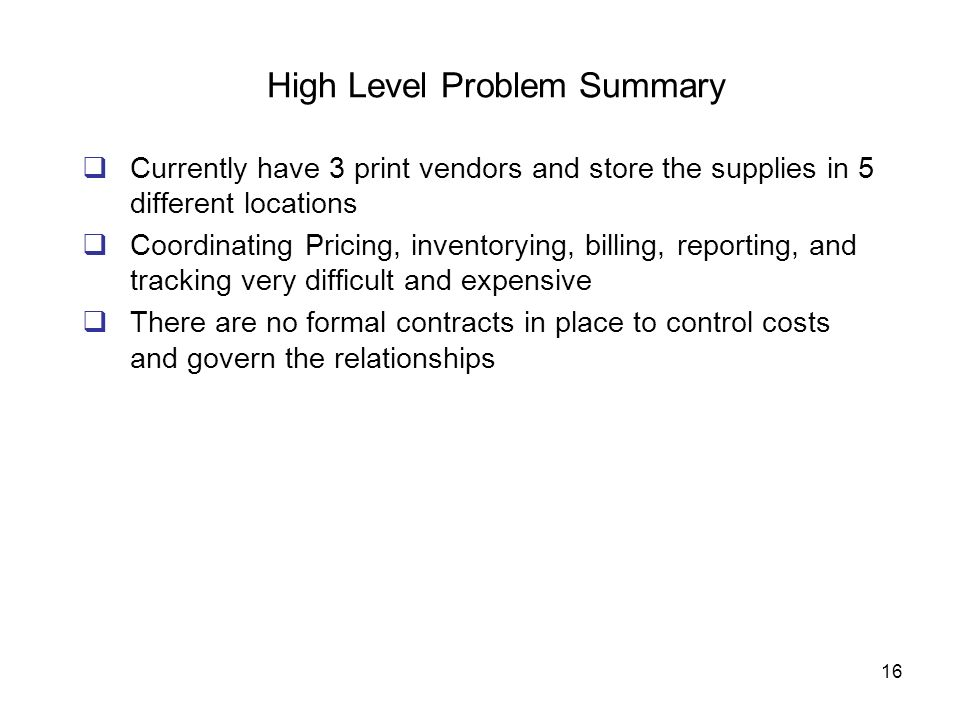 High Level Problem Summary
