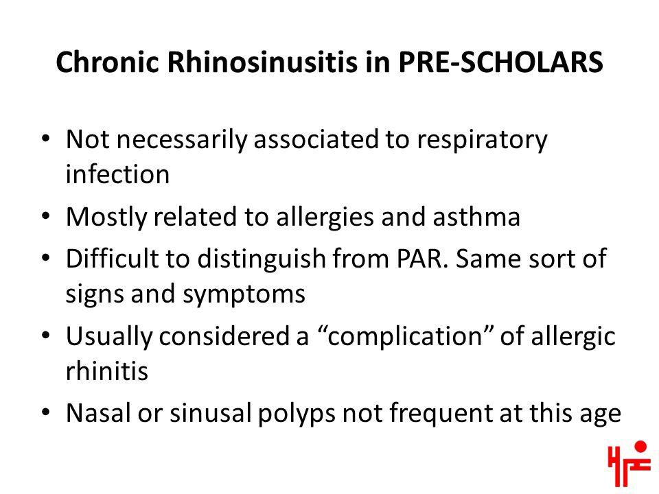 Chronic Rhinosinusitis in PRE-SCHOLARS